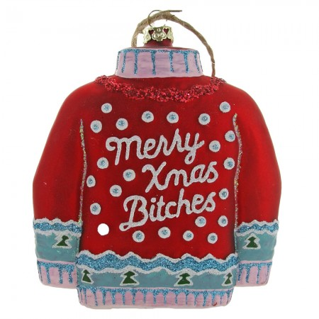Merry Christmas Bitches Bauble - Red Candy